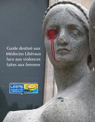 Guide Destiné Aux Médecins Libéraux Face Aux Violences Faites Aux Femmes