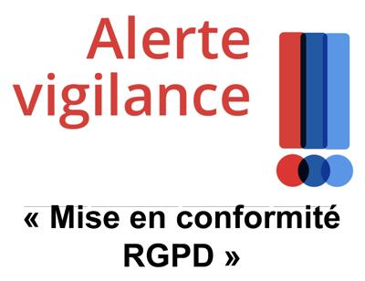 Vigilance : Démarchages Trompeurs « Mise En Conformité RGPD »
