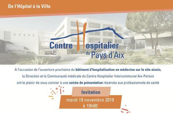 Invitation à L'ouverture Du Bâtiment D'hospitalisation Sur Le Site Aixois